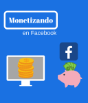 Monetiza en Facebook