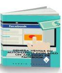 Genera ventas en automático con solo un anuncio de facebook