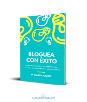 E-book Bloguea con Éxito