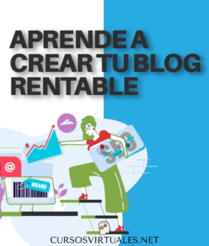 Crea tu blog rentable